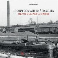 Le canal de Charleroi à Bruxelles
