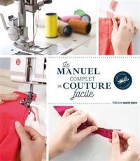 Le manuel complet de couture facile