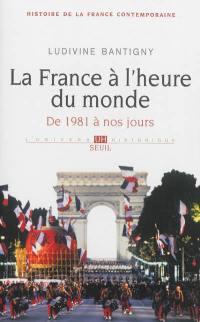 Histoire de la France contemporaine. Volume 10, La France à l'heure du monde