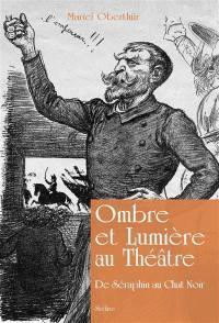 Ombre et lumière au théâtre
