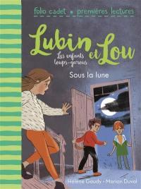 Lubin et Lou. Volume 2, Sous la lune