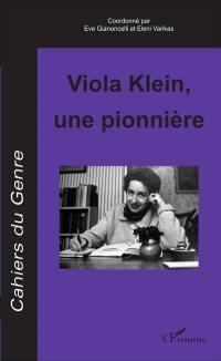 Cahiers du genre. n° 61, Viola Klein, une pionnière