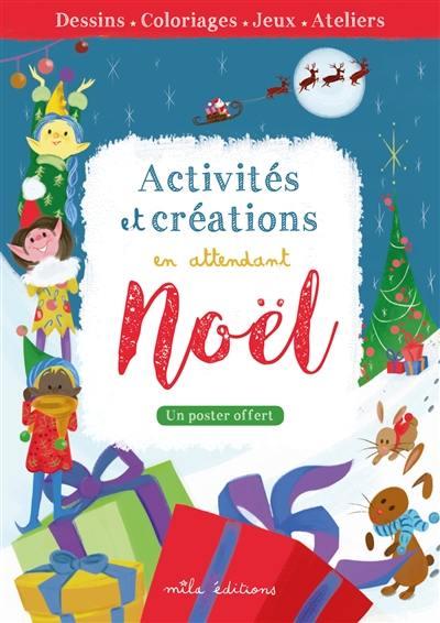 Activités et créations en attendant Noël