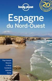 Espagne du Nord-Ouest : Pays basque, Navarre, La Rioja, Cantabrie, Asturies, Galice