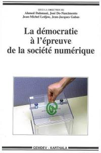 La démocratie à l'épreuve de la société numérique