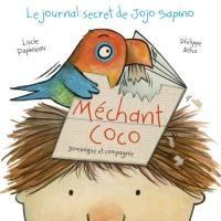 Méchant Coco : journal secret de Jojo Sapino
