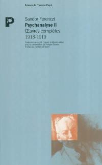 Psychanalyse. Volume 2, 1913-1919
