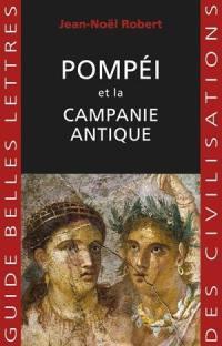 Pompéi et la Campanie antique
