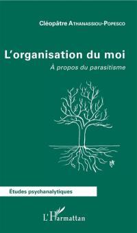 L'organisation du moi