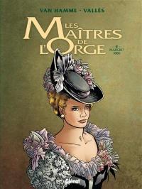 Les maîtres de l'orge. Volume 2, Margrit, 1886