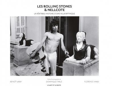 Les Rolling Stones & Nellcote