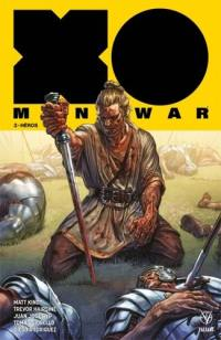 X-O Manowar. Volume 3, Héros