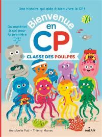 Bienvenue en CP, Classe des poulpes