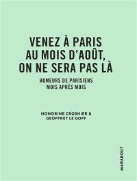 Venez à Paris au mois d'août, on ne sera pas là