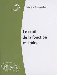 Droit de la fonction militaire