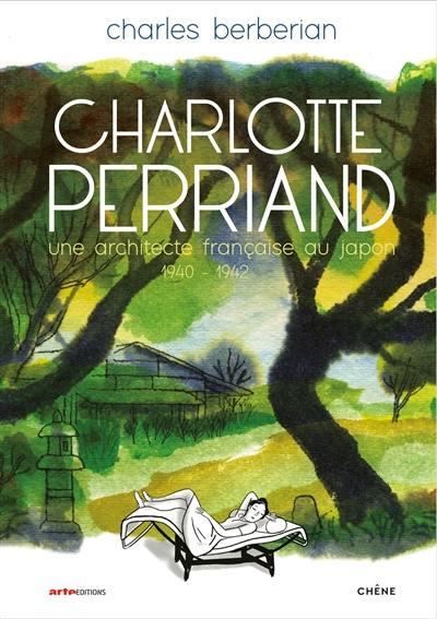 Charlotte Perriand : une architecte française au Japon, 1940-1942