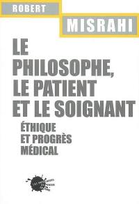 Le philosophe, le patient et le soignant