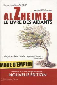 Alzheimer, mode d'emploi