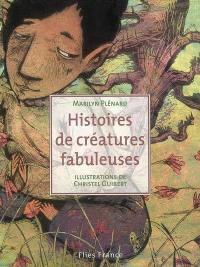 Histoires de créatures fabuleuses