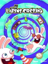 The lapins crétins. Volume 9, Hypnose
