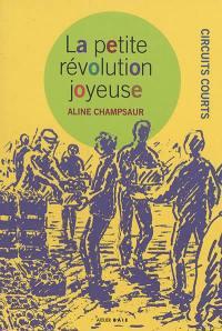 La petite révolution joyeuse