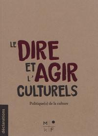 Le dire et l'agir culturels
