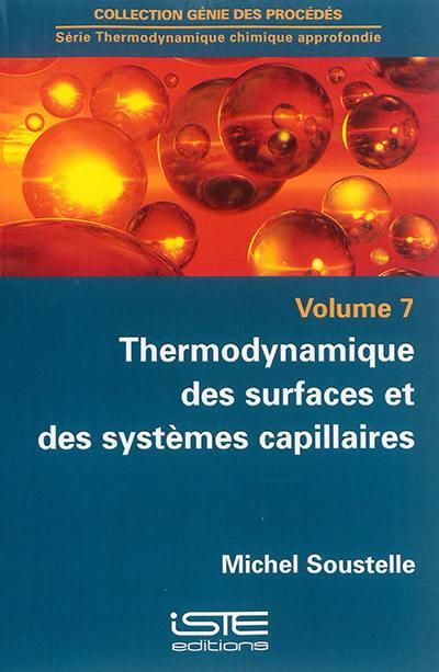 Thermodynamique des surfaces et des systèmes capillaires