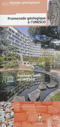 Promenade géologique à l'Unesco = Geologic walk at Unesco