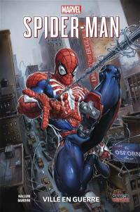Marvel Spider-Man. Volume 1, Ville en guerre