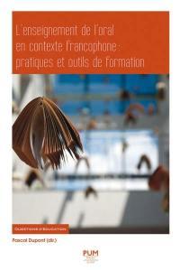 L'enseignement de l'oral en contexte francophone