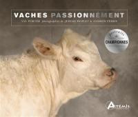 Vaches passionnément