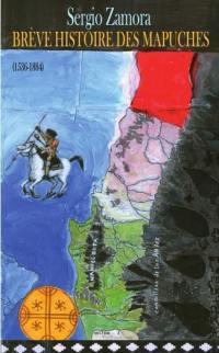 Brève histoire des Mapuches