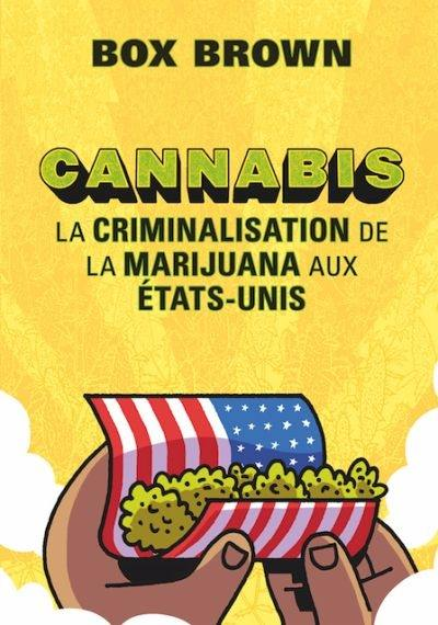 Cannabis  : la criminalisation de la marijuana aux États-Unis