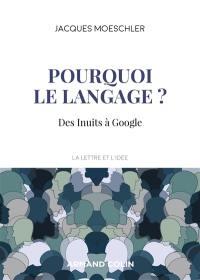 Pourquoi le langage ?