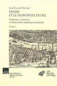 Venise et le monopole du sel