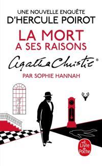 Une nouvelle enquête d'Hercule Poirot, La mort a ses raisons