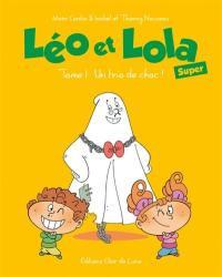 Léo, Lola et Hector. Volume 1, Un trio de choc !