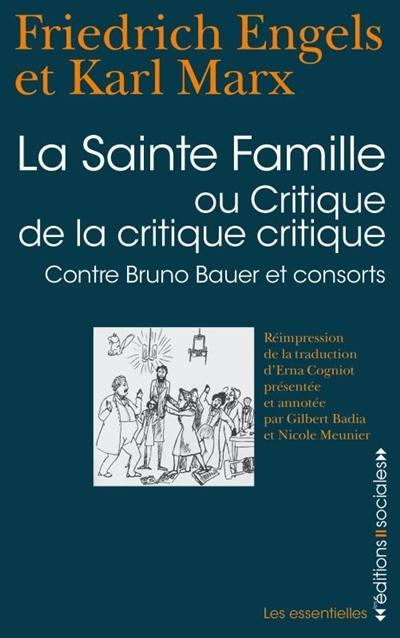 La sainte famille ou Critique de la critique critique