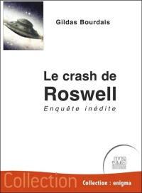 Le crash de Roswell : enquête inédite