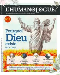 Humanologue (L') : les humains comme on ne vous les a jamais racontés. n° 2, Pourquoi Dieu existe (encore)