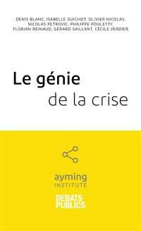Le génie de la crise