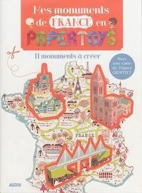 Mes monuments de France en papertoys
