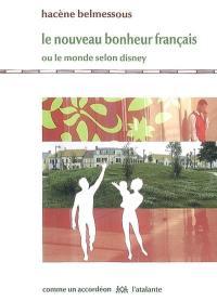 Le nouveau bonheur français ou Le monde selon Disney