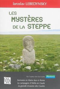 Les mystères de la steppe