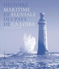 Histoire maritime et fluviale des Pays de la Loire