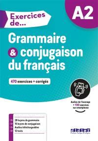 Grammaire & conjugaison du français A2