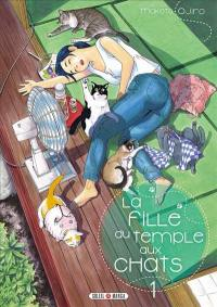 La fille du temple aux chats. Volume 1,