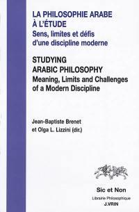 La philosophie arabe à l'étude