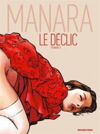 Le déclic. Volume 1,