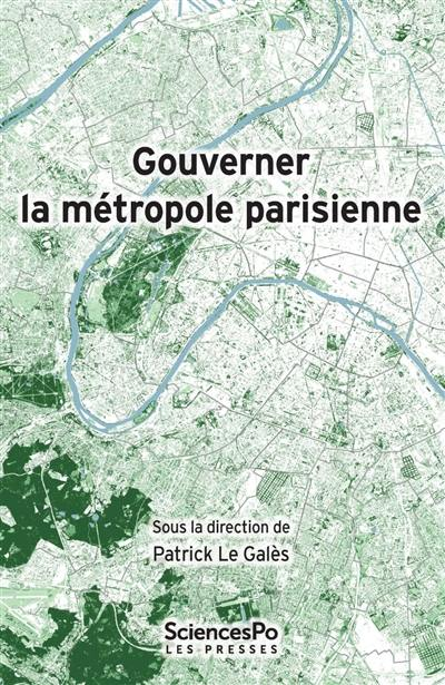 Gouverner la métropole parisienne